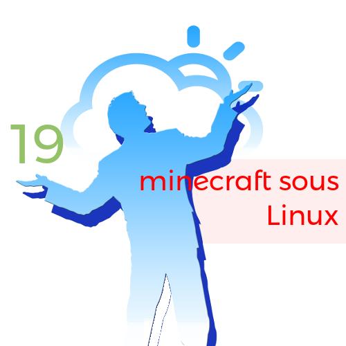 19. Minecraft Sous Linux